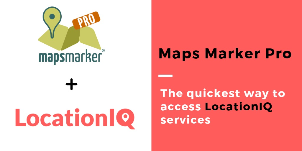 Maps Marker Pro and LocationIQ